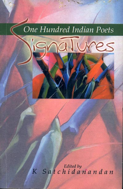SIGNATURES : One Hundred Indian Poets