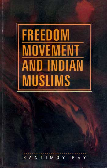 FREEDOM MOVEMENT AND INDIAN MUSLIMS