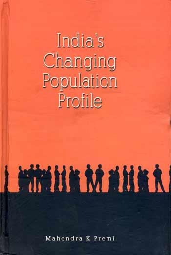 INDIA'S CHANGING POPULATION PROFILE