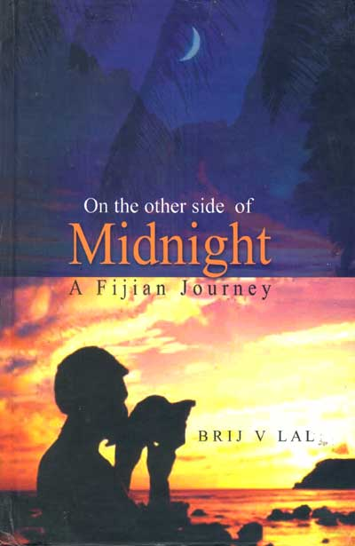 ON THE OTHER SIDE OF MIDNIGHT: A Fijian Journey