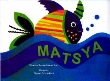 MATSYA: The Beautiful Fish