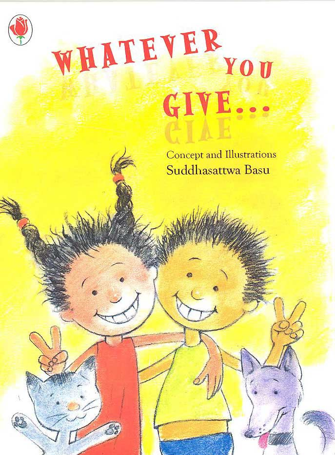 WHATEVER YOU GIVE
