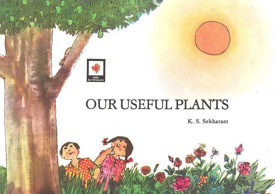 OUR USEFUL PLANTS