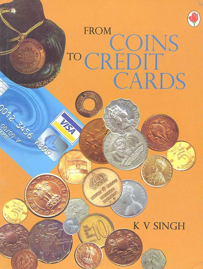 FROM COINS TO CREDIT CARDS