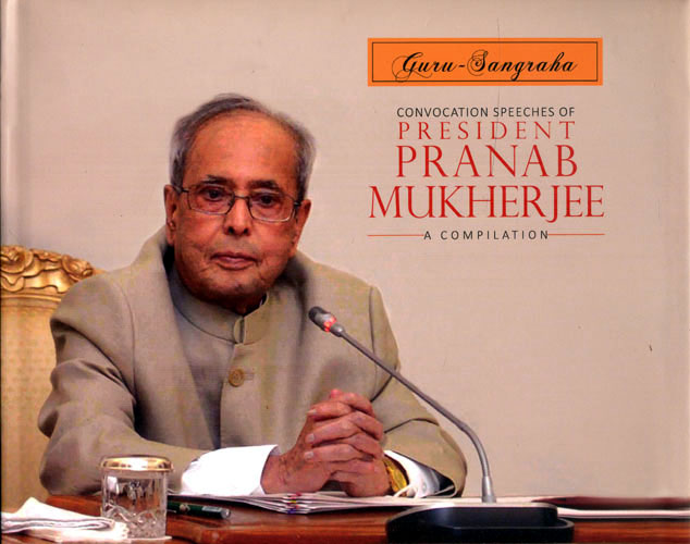 CONVOCATION SPEECHES OF PRESIDENT PRANAB MUKHERJEE